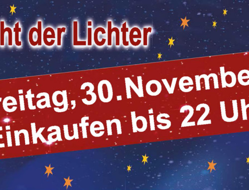 Late Night Shopping 'Nacht der Lichter' am 30. November 2018